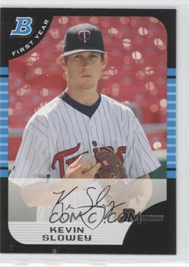 2005 Bowman Draft Picks & Prospects #BDP68 - Kevin Slowey