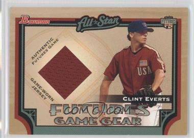 2005 Bowman Futures Game Gear #FGG-CE - Clint Everts