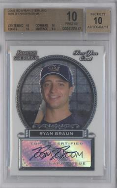 2005 Bowman Sterling #BS-RB - Ryan Braun [BGS 10]
