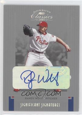 2005 Donruss Classics - [Base] - Silver Significant Signatures [Autographed] #171 - Randy Wolf /25