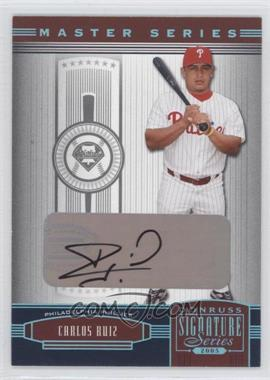 2005 Donruss Signature Series - [???] #106 - Carlos Ruiz /25