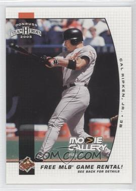 2005 Donruss Team Heroes Movie Gallery Game Rental Coupon #N/A - Cal Ripken Jr.
