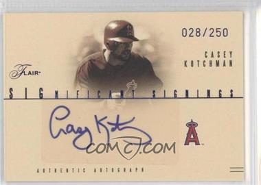 2005 Flair [???] #SS-CK - Casey Kotchman /250
