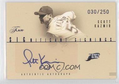 2005 Flair [???] #SS-SK - Scott Kazmir /250