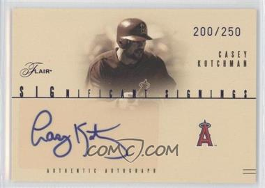2005 Flair Significant Signings Blue #SS-CK - Casey Kotchman /250