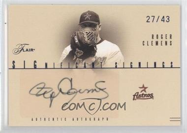 2005 Flair Significant Signings Blue #SS-RC - Roger Clemens