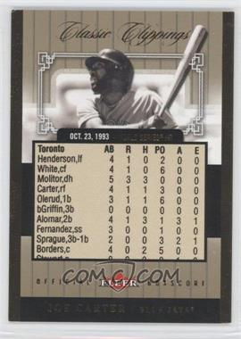 2005 Fleer Classic Clippings Official Box Score Gold #3 CC - Joe Carter /93