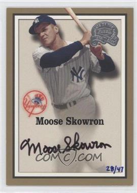 2005 Fleer National Pastime - Autographed Buybacks #MOSK - Moose Skowron (2000 Fleer Greats of the Game) /47