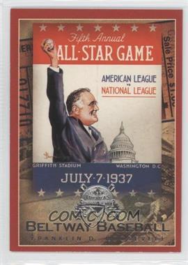2005 Fleer National Pastime Beltway Baseball #9 BB - Franklin D. Roosevelt /202