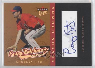 2005 Fleer Ultra [???] #201 - Casey Kotchman /99