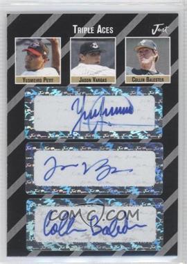 2005 Just Minors - Triple Aces Autographs - Black #TA.025 - Yusmeiro Petit, Jason Vargas, Collin Balester /3