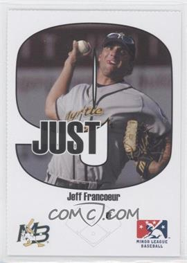 2005 Just Minors Beckett Insert Just 9 #9 - Jeff Francoeur