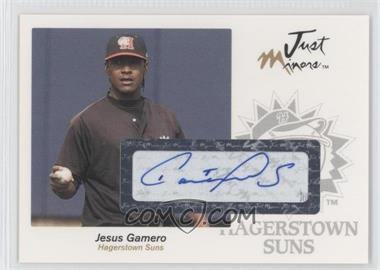 2005 Just Minors Just Autographs Autographs [Autographed] #22 - Jesus Gamero