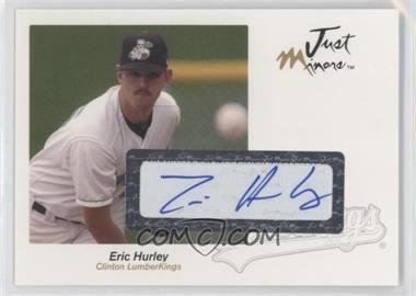 2005 Just Minors Just Autographs Autographs [Autographed] #30 - Eric Hurley