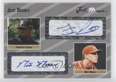 2005 Just Minors Just Double Autographs Silver #JD.si.26 - Francisco Liriano, Matt Morris /25