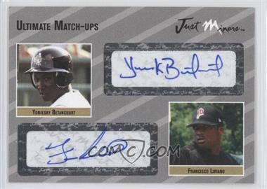 2005 Just Minors Ultimate Match-Ups Autographs #UMU.si.SI.03 - Yuniesky Betancourt, Francisco Liriano /25