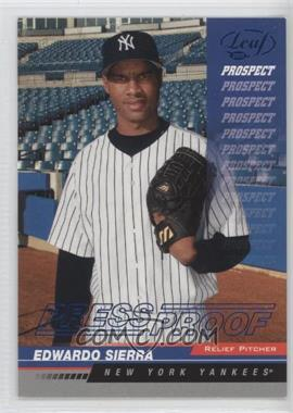 2005 Leaf Blue Press Proof #215 - Eduardo Sierra /75