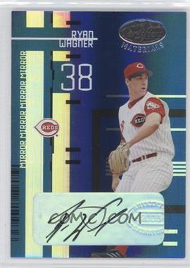 2005 Leaf Certified Materials - [Base] - Mirror Blue Signatures [Autographed] #167 - Ryan Wagner /25