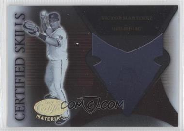 2005 Leaf Certified Materials - Certified Skills #CS-24 - Victor Martinez