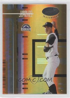 2005 Leaf Certified Materials Mirror Gold #242 - Ubaldo Jimenez /25