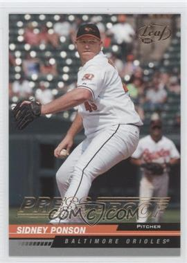 2005 Leaf Gold Press Proof #28 - Sidney Ponson /25