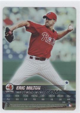 2005 MLB Showdown [???] #N/A - Eric Milton