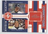 Don Mattingly, Dave Righetti