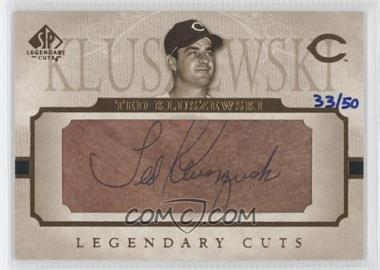 2005 SP Legendary Cuts Legendary Cuts Cut Signatures [Autographed] #LC-TK - Ted Kluszewski /50