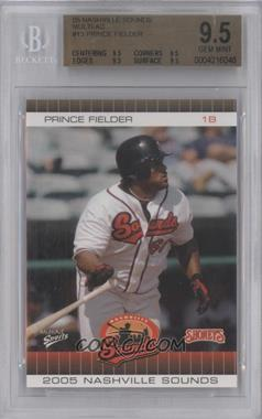 2005 Shoney's Nashville Sounds #13 - Prince Fielder [BGS 9.5]