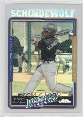 2005 Topps Chrome Update & Highlights Refractor #UH156 - Erik Schindewolf