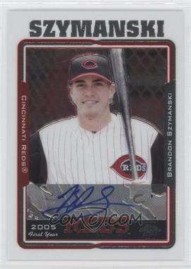 2005 Topps Chrome #236 - Brandon Szymanski