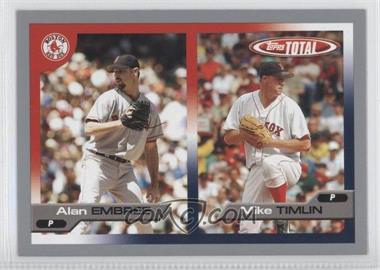 2005 Topps Total Silver #665 - Alan Embree, Mike Timlin