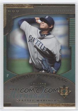 2005 Ultimate Collection - [Base] #224 - Felix Hernandez /275