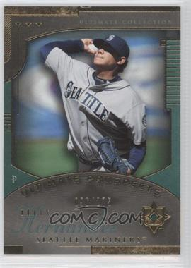 2005 Ultimate Collection #224 - Felix Hernandez /275