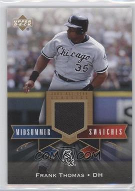 2005 Upper Deck All-Star Classics [???] #MS-FT - Frank Thomas
