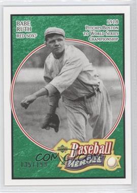 2005 Upper Deck Baseball Heroes - [Base] - Emerald #101 - Babe Ruth /199