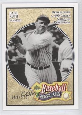 2005 Upper Deck Baseball Heroes - [Base] #104 - Babe Ruth /575