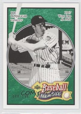 2005 Upper Deck Baseball Heroes Emerald #138 - Joe DiMaggio /199