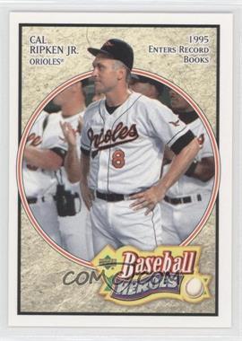 2005 Upper Deck Baseball Heroes #12 - Cal Ripken Jr.