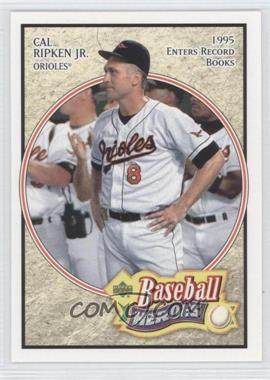 2005 Upper Deck Baseball Heroes #12 - Cal Ripken Jr.