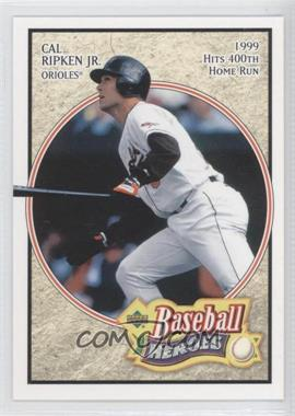 2005 Upper Deck Baseball Heroes #13 - Cal Ripken Jr.