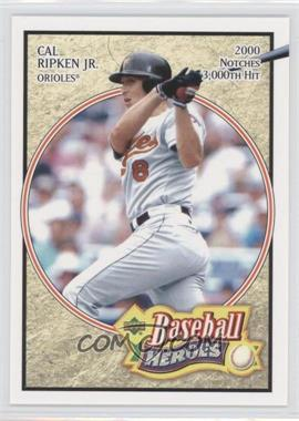 2005 Upper Deck Baseball Heroes #14 - Cal Ripken Jr.