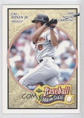 2005 Upper Deck Baseball Heroes #14 - Cal Ripken