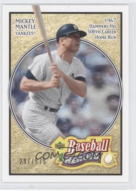 2005 Upper Deck Baseball Heroes #164 - Mickey Mantle /575