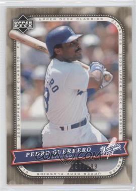 2005 Upper Deck Classics - [Base] - Gold #74 - Pedro Guerrero /199
