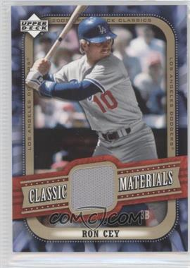 2005 Upper Deck Classics - Classic Materials #MA-RC - Ron Cey