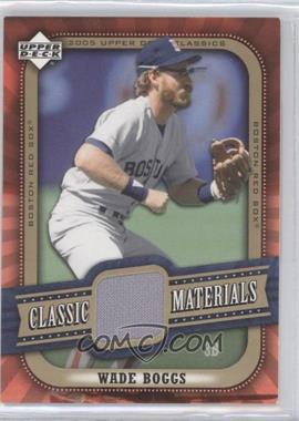 2005 Upper Deck Classics - Classic Materials #MA-WB - Wade Boggs