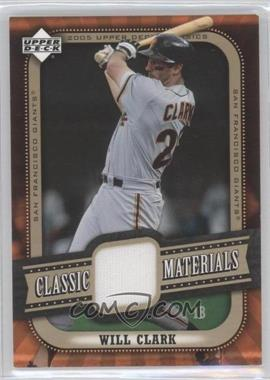 2005 Upper Deck Classics - Classic Materials #MA-WC - Will Clark