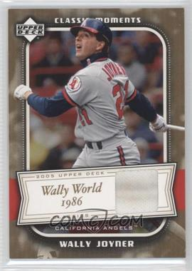 2005 Upper Deck Classics - Classic Moments - Materials [Memorabilia] #CM-WJ - Wally Joyner