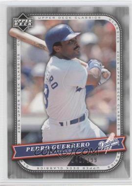 2005 Upper Deck Classics [???] #74 - Pedro Guerrero /399